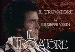 Опера «Трубадур» Джузеппе Верди