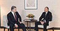 İlham Əliyev və Pyotr Poroşenko