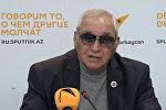 Надир Исмаилов о численности шизофреников в Азербайджане